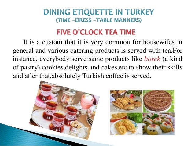 Custom and Etiquette in Turkey
