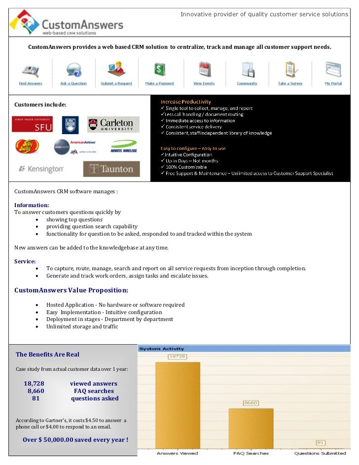 Innovative provider of quality customer service solutions     CustomAnswers provides a web based CRM solution to centraliz...