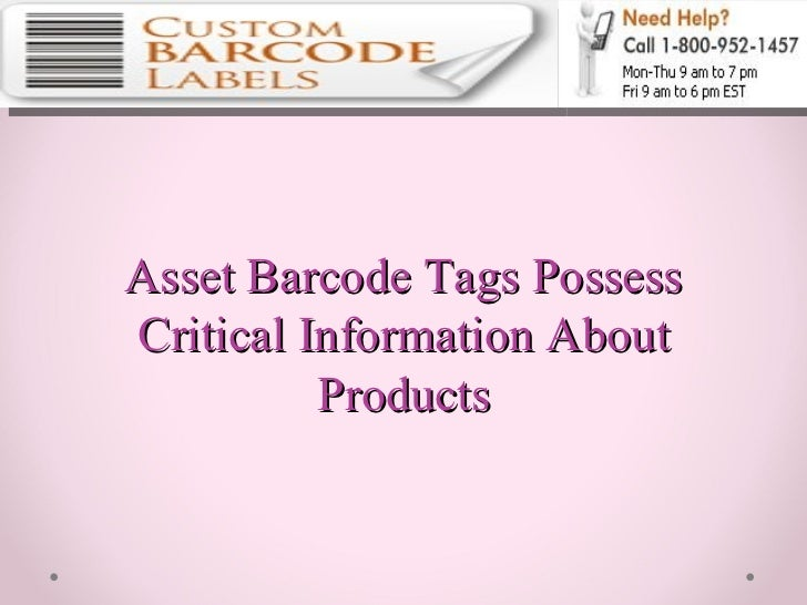 Asset Barcode Tags Possess Critical Information About Products
