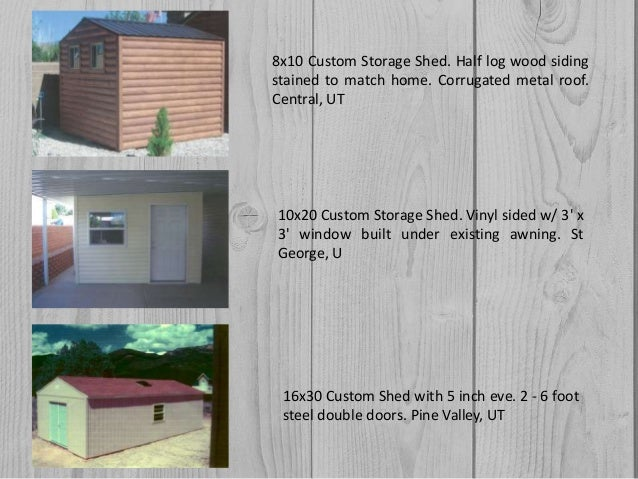 Custom built storage shed company in st  george