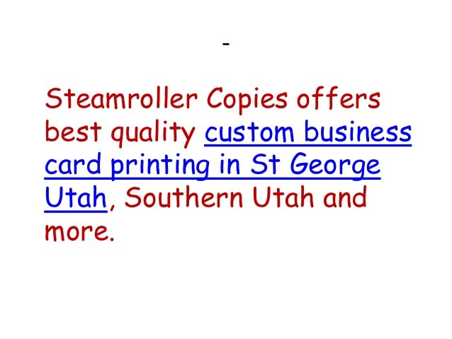 Custom business card printing in st george utah steamrollercopi custom business card printing in st george utah steamrollerco pies 2 reheart Image collections