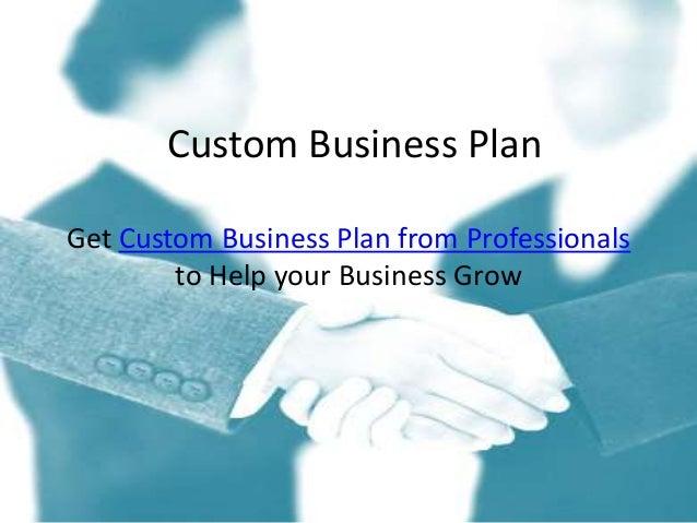 Custom business plans