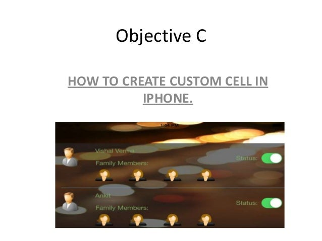 Objective C HOW TO CREATE CUSTOM CELL IN IPHONE.