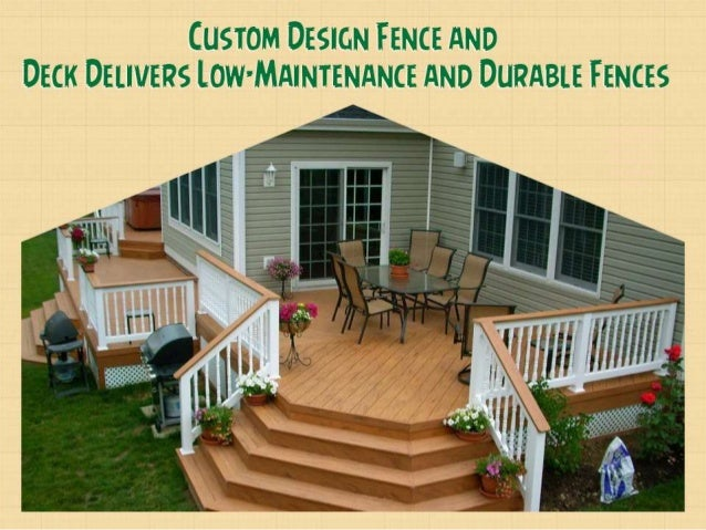 Custom Design Fence And Deck Delivers Low Maintenance And Durable Fen