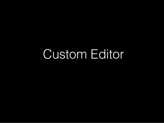 Custom Editor Unity