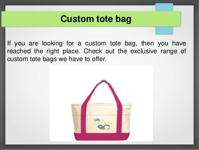 17a6d17e59ad3 Custom tote bag If you are looking for ...