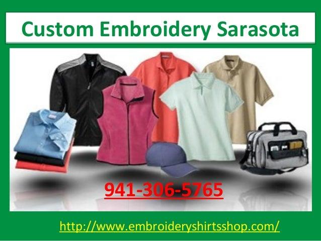 http://www.embroideryshirtsshop.com/ Custom Embroidery Sarasota 941-306-5765