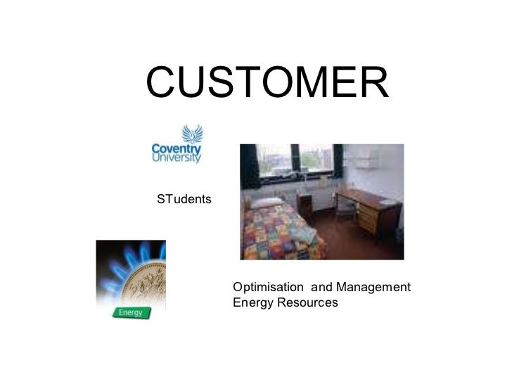 CUSTOMER STudents Optimisation  and Management  Energy Resources