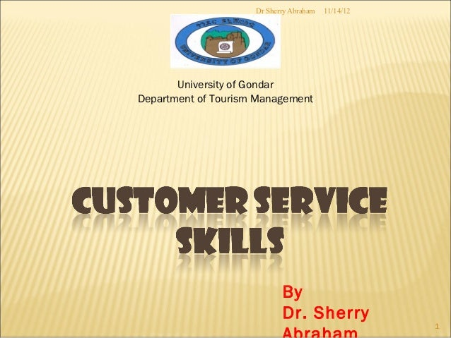 Dr Sherry Abraham   11/14/12       University of GondarDepartment of Tourism Management                            By     ...