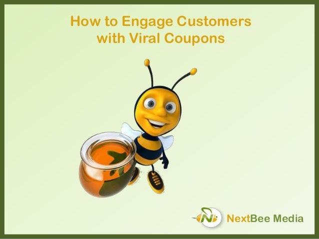 NextBee Media How to Engage Customers with Viral Coupons