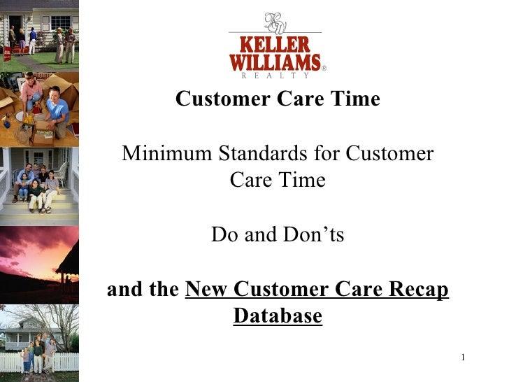 Customer Care Time Minimum Standards for Customer Care Time Do and Don'ts and the  New Customer Care Recap Database
