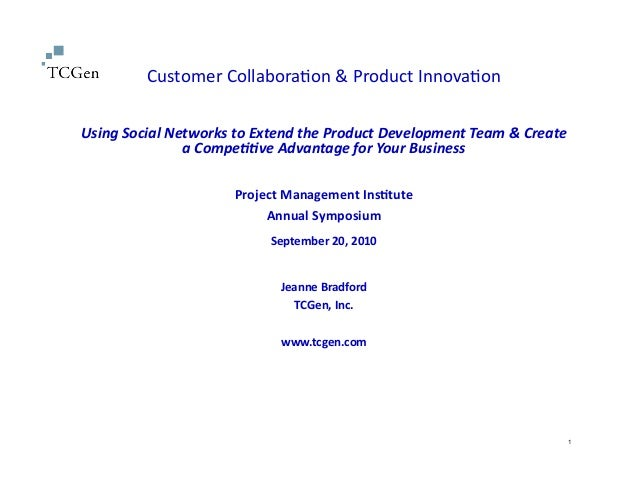Customer	   Collabora-on	   &	   Product	   Innova-on	    Using	   Social	   Networks	   to	   Extend	   the	   Product	  ...