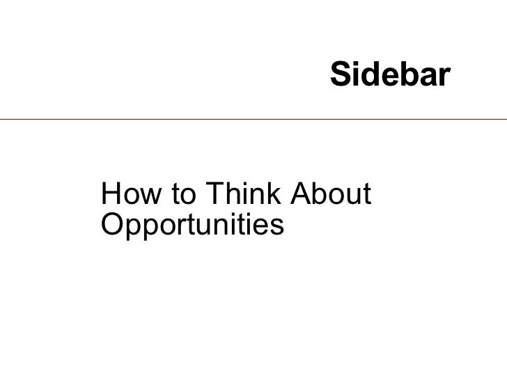 Sidebar How to Think About Opportunities