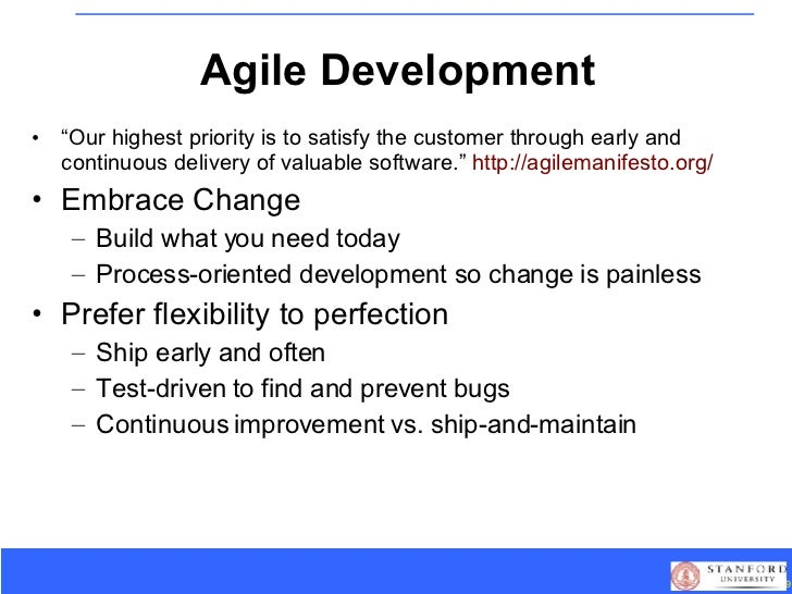 """Agile Development <ul><li>"""" Our highest priority is to satisfy the customer through early and continuous delivery of valua..."""
