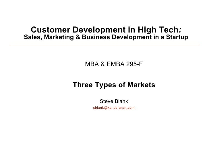 Customer Development in High Tech:    Sales, Marketing & Business Development in a Startup                          MBA & ...