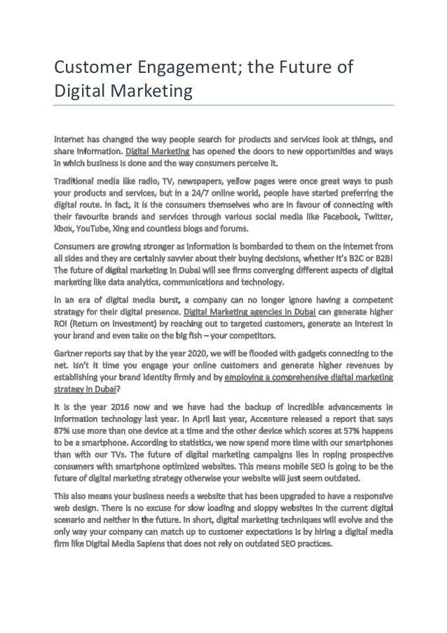 Customer Engagement; the Future of Digital Marketing