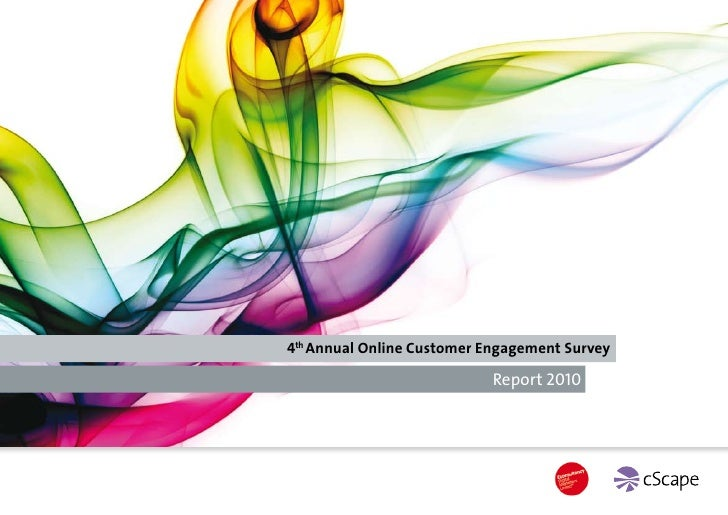 4th Annual Online Customer Engagement Survey                             Report 2010