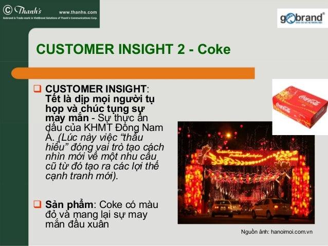CUSTOMER INSIGHT 2 - Coke CUSTOMER INSIGHT: Tết là dịp mọi người tụ họp và chúc tụng sự may mắn - Sự thực ẩn dấu của KHMT ...