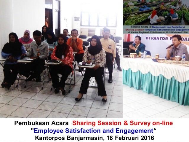 """Pembukaan Acara Sharing Session & Survey on-line """"Employee Satisfaction and Engagement"""" Kantorpos Banjarmasin, 18 Februari..."""
