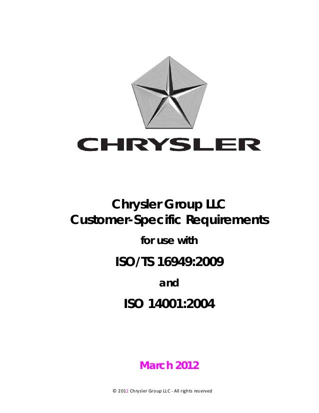 Chrysler Group LLCCustomer-Specific Requirements                   for use with       ISO/TS 16949:2009                   ...