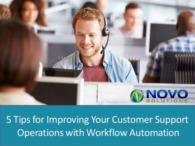 5 Tips for Improving Your Customer Support Operations with Workflow Automation