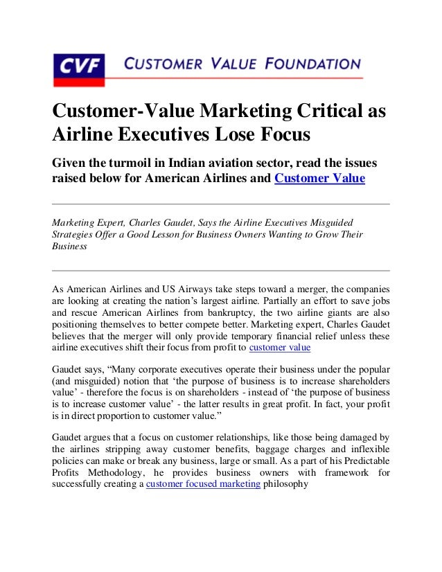 Customer-Value Marketing Critical asAirline Executives Lose FocusGiven the turmoil in Indian aviation sector, read the iss...