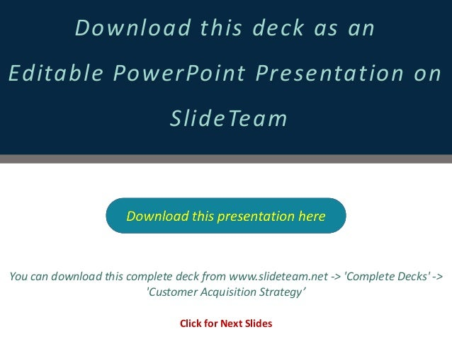 Customer Acquisition Strategy PPT Templates – Acquisition Strategy
