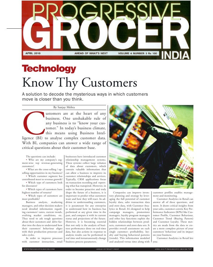 Technology Know Thy Customers A solution to decode the mysterious ways in which customers move is closer than you think.  ...