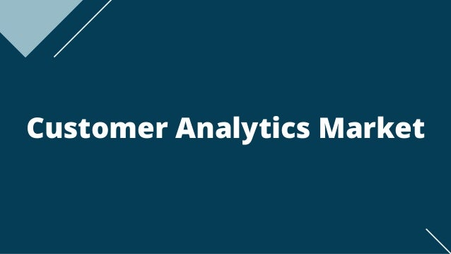 Customer Analytics Market