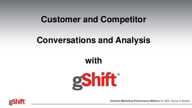 Customer and Competitor Conversations and Analysis with