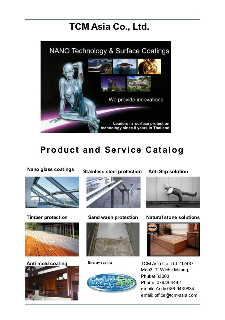 TCM Asia Co., Ltd.     Product and Service CatalogNano glass coatings    Stainless steel protection   Anti Slip solutionTi...