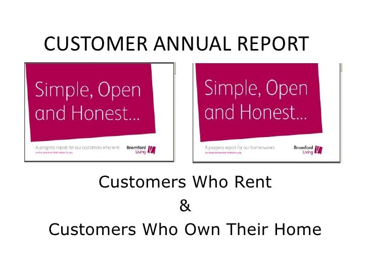 CUSTOMER ANNUAL REPORT<br />Customers Who Rent<br />&<br />Customers Who Own Their Home<br />
