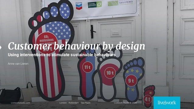 Customer behaviour by design - SDN workout Meetup 2020