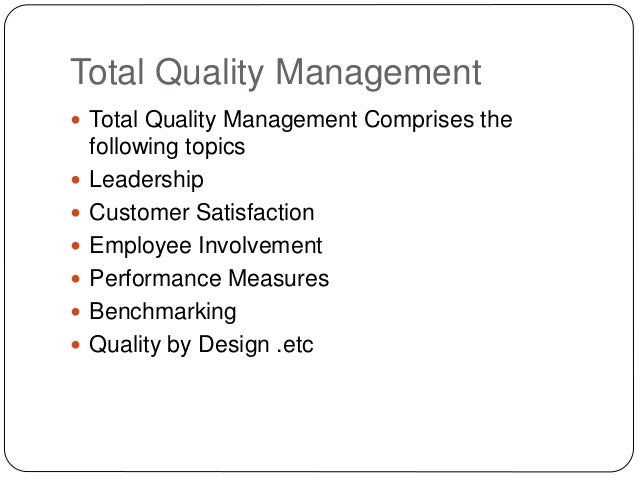 quality management of client care in Total quality management (tqm) is one of the most prominent developments in   has improved the patient satisfaction as well as the quality of services 069.