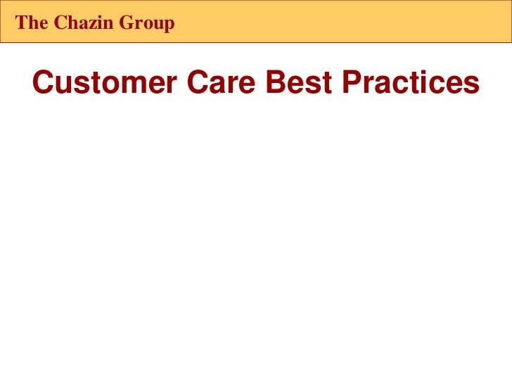 The Chazin Group Customer Care Best Practices