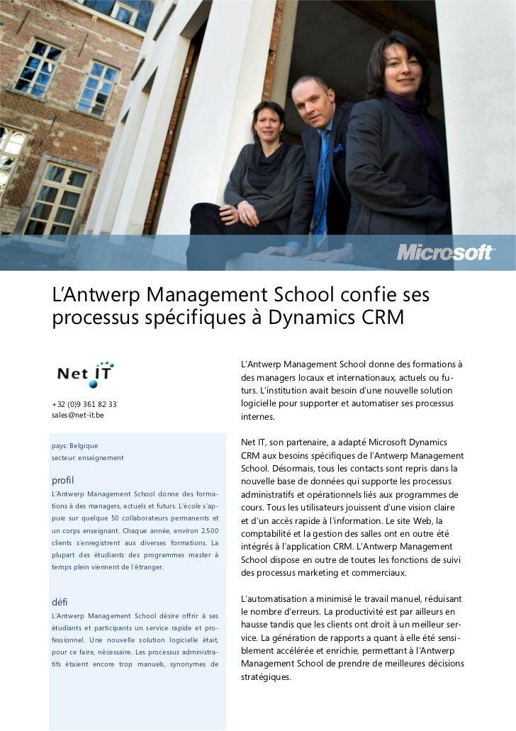 L'Antwerp Management School confie sesprocessus spécifiques à Dynamics CRM                                                ...