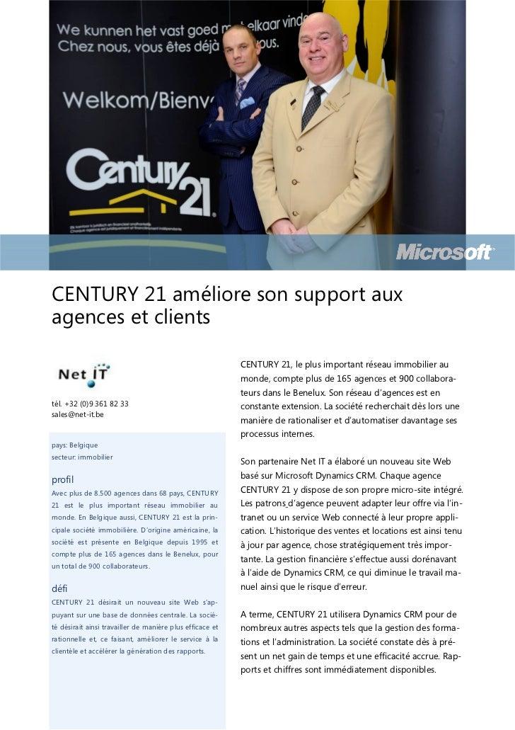 CENTURY 21 améliore son support auxagences et clients                                                           CENTURY 21...
