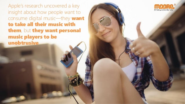 Apple's research uncovered a key insight about how people want to consume digital music—they want to take all their music ...