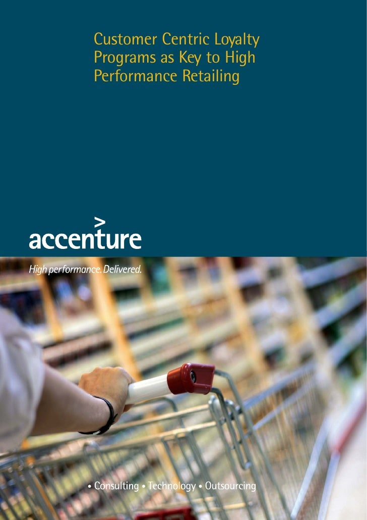 Customer Centric Loyalty Programs as Key to High Performance Retailing