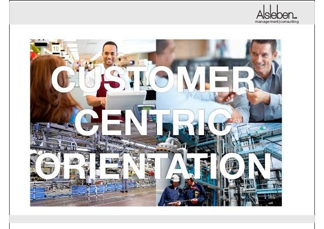 management|consulting management|consulting  CUSTOMER CENTRIC ORIENTATION