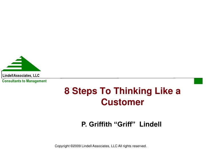 LindellAssociates, LLCConsultants to Management                                  8 Steps To Thinking Like a               ...