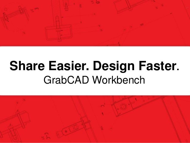 Short Introduction To GrabCAD Workbench