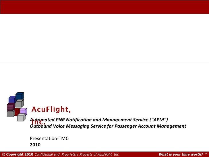 "Automated PNR Notification and Management Service (""APM"") Outbound Voice Messaging Service for Passenger Account Managemen..."