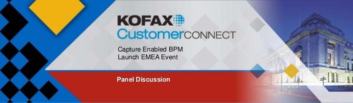 Capture Enabled BPMLaunch EMEA EventPanel Discussion