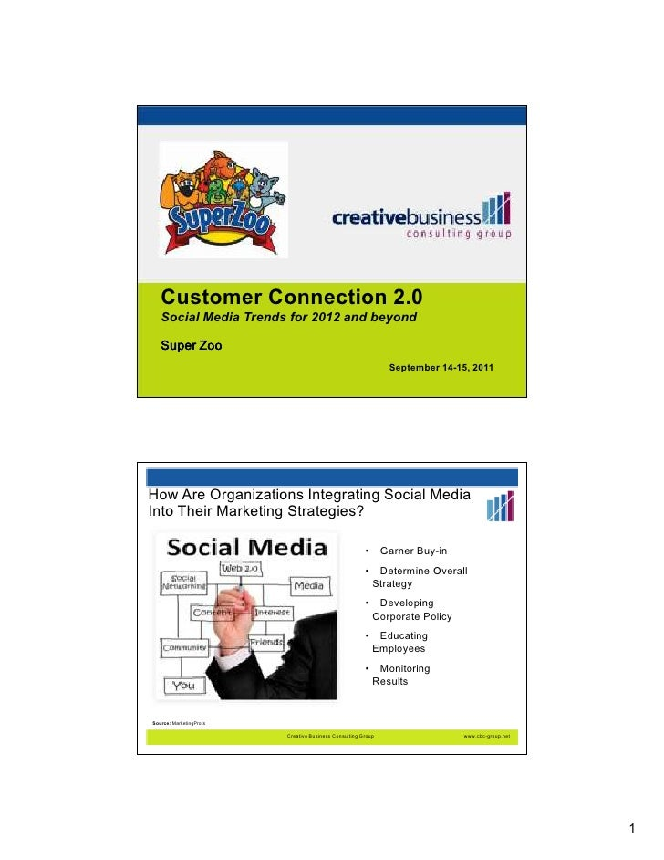 Customer Connection 2.0   Social Media Trends for 2012 and beyond   Super Zoo                                             ...