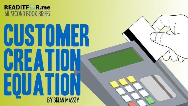 60-SECONDBOOKBRIEFS BYBRIANMASSEY Zero is the lonliest number customer creation equation
