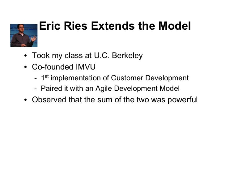 "Eric Ries: Insight - 1      Startups assumed development was ""known""     Concept/   Product    Alpha/   Launch     Seed   ..."