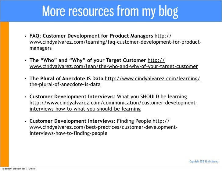 More resources from my blog                 •   FAQ: Customer Development for Product Managers http://                    ...