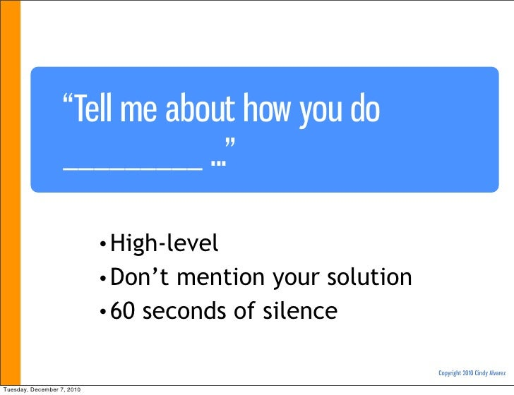 """""""Tell me about how you do                   _________ ...""""                            • High-level                        ..."""