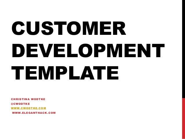 Customer Development Template